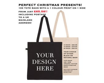 Christmas Present - custom screen printed tote bags - your design printed on a high quality tote bag - minimum quantity of 10