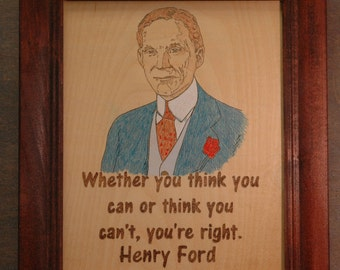 Henry Ford - Wood Burned portrait and quote