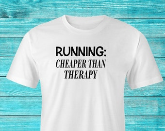 Therapy t-shirt, Runners T-Shirt, Jogging T-shirt, Joggers t-shirt, Love to run t-shirt, Exercise therapy T-shirt, Therapy print T-shirt.