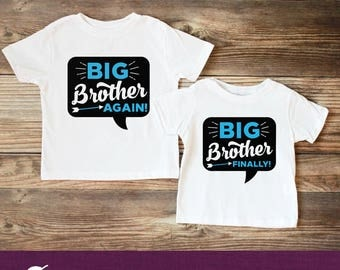 Big Brother Again Shirt - Big Brother Finally Shirt Set of Two - Matching Brother Shirts - Big Brother to be Shirt - Sibling Shirts
