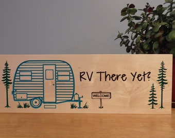 Scottie Camp Sign- RV There Yet?