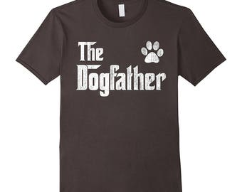The Dogfather Shirt - Dog Lover gift for father's day - Funny Dog Dad Shirt Paw Dog Owners