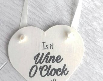 Is it wine O'Clock yet, wine lovers gift, gift for friend, friend gift, wine lovers,  wino gift, birthday gift, friend keepsake gift, heart