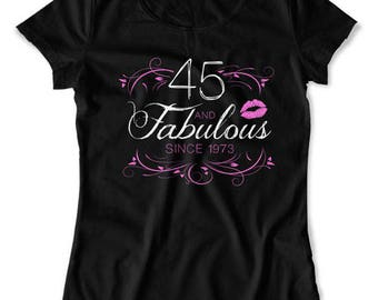 Funny Birthday Gift 45th Birthday T Shirt Custom Age Personalized Birthday Year Bday Present 45 Years Old And Fabulous Ladies Tee DAT-1569