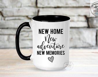 House Warming Gift - New Home Mug - New Home New Adventure Mug - Christmas Mug - House Warming Mug - new memories mug - adulting mug - home
