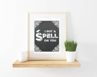 "Chalkboard ""I Put A Spell On You"" Printable"