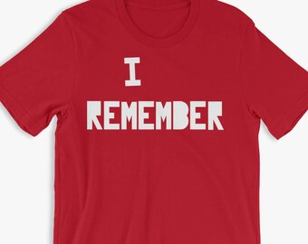 I Remember Shirt The Leftovers Shirt Evie's Protest T-Shirt