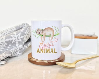 Sloth Coffee Mug, Funny Coffee Mug, Sloth Gift Idea, Sloth Lover Mug, Funny Sloth Mug, Spirit Animal Mugs, Cute Sloth Mug, Funny Sloth Gift