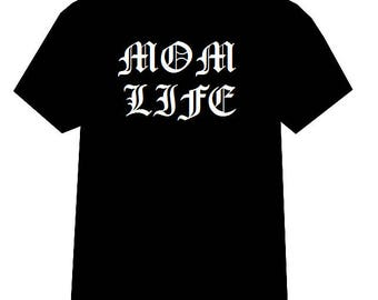 Mom Life tshirt, Mom Life Shirt, Mom Shirt, Mom Clothing, Gangster shirt, Thug Life shirt, Funny tshirt, Tattooed parent shirt, Mom Life