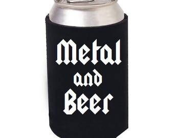 Beer and Metal can cooler, Beer and Heavy Metal, Metalhead, Heavy Metal, Beer can cooler, Concert, Black Metal, Death Metal, Hair Metal