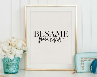 BESAME MUCHO SIGN, Spanish Quote,Spanish Decor,Kiss Me A Lot,Lovely Words,Love Quote,Love Art,Couples Gift,Song Lyrics,Music Quote,Hand Art