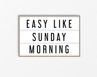 Easy Like Sunday Morning Dorm Decor Bedroom Quote Typography Loft