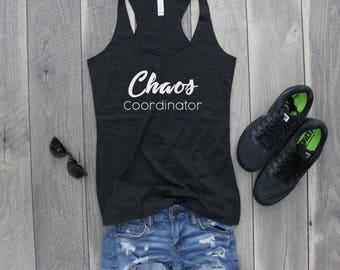 Chaos Coordinator Racerback Tank, Funny Shirt, Gym Shirt, Gym Tank, Workout Shirt, Workout Tank, Funny Tank