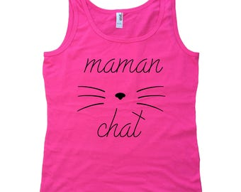 Maman Chat Camisole Pour Femme - T-Shirt En Francais - French Shirt - Cat Mom Tank Top - Womens Tank Top - Womens Clothing