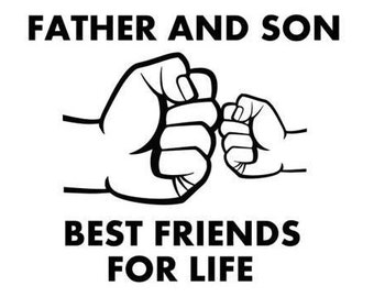 Father and son svg, best friend svg, Father and son best friends for life svg, adult child fist bump svg