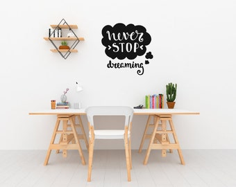 Never Stop Dreaming Motivational Wall Sticker Quote