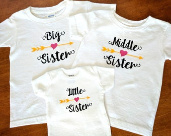 Big Sister Middle Sister Little Sister - Matching Sister Shirts - Big Sister Shirt - Middle Sister Shirt - Little Sister Shirt