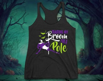 Trading my Broom for a Pole Aerialist Halloween Racerback Tank– Polepunzel