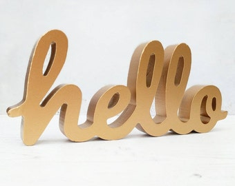 Gold Hello Sign - Wedding Sign - Standing Letters - Party Prop - Photo Prop - Gift for Her - Gold Home - Gold Homeware - Hello Decoration