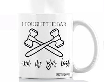 I Fought the Bar- Lawyer, Law School, Bar Exam Mug