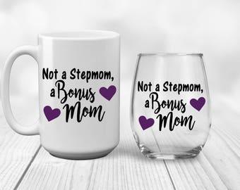 Not a Step Mom | Bonus Mom | New Bonus Mom | New Stepmom | Gift for Step Mom | Gift for Bonus Mom | Gift for Stepmom | Mothers Day Gift    |