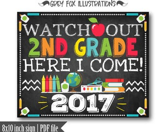 Watch Out 2nd Grade Here I Come Sign, Second Grade School Sign, First Day of School, Back to School Sign, School Poster, Printable, Digital