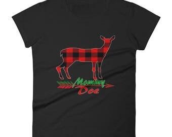 Women's short sleeve t-shirt-Mommy Doe-Deer-Christmas Deer-Mom Deer-Mommy deer-plaid design-Doe-Mommy-Gift for Mom-Christmas gift-love mom
