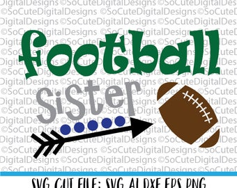 Football Sister SVG File, game svg, football svg, sister brother svg,  sports svg, nfl svg, american svg, PNG, Cricut, Silhouette, Cut File