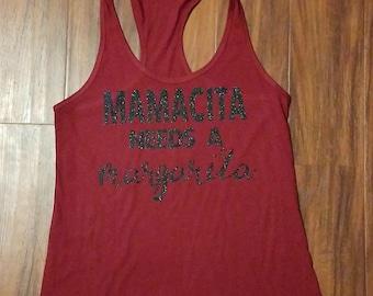 Mamacita Needs A Margarita tank top