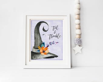 Toil and Trouble Print-Witch Print-Witches Hat Print-Halloween Print-Halloween Printable-Happy Halloween Print-Double Toil-Instant Download