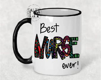 Best Nurse Ever,mug,nurses week,nurse gift,gift for nurse,gift for her,nurse week,Fun Mug, LPN Nurse, Gift for RN mug,nurses coffee mug