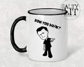 friends coffee mug, how you doing mug, friends joey mug, joey mug, friends mug, friends coffee cup, gift ideas, how you doing cup, funny mug