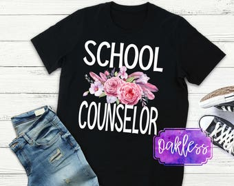 School Counselor Shirt School guidance counselor gift tshirt floral