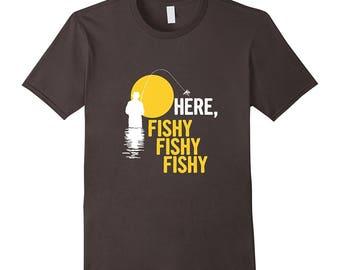 Funny Fish Tee - Fisherman T Shirt - Fishing Tee Shirt -  Fisherman Gift Idea - Here Fishy Fishy Fishy