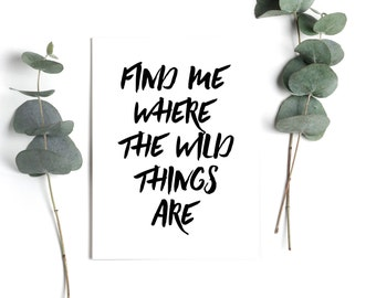 Wild Things Wall Art, Find Me Where The Wild Things Are, Wall Decor, Quote Wall Art, Typography Wall Art, INSTANT DOWNLOAD