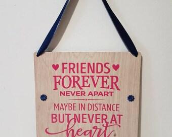 Best friends forever, never apart, maybe in distance, friends forever, wooden gift, friend gift, Wooden Plaque, oak veneer, personalised,