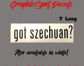 got szechuan? Rick and Morty decal!