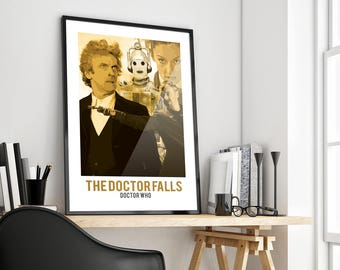 The Doctor Falls   Doctor Who   Poster Print Design   A0 A1 A2 A3 A4