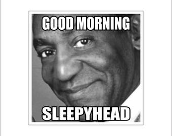 Good morning sleepyhead car decal, funny bill cosby sticker, sleepyhead laptop sticker,  morning coffee window sticker.