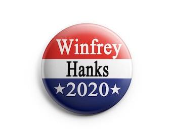 """Oprah Winfrey for President & Tom Hanks for Vice President in 2020 1.25"""" Pinback Button"""
