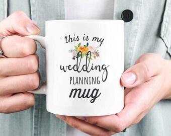 Wedding Planning Mug, Wedding Planning, Bride To Be Mug, Wedding Mug, Engagement Gift, This is My Wedding Planning Mug, Gift for Bride