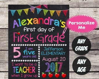 First Day of FIRST GRADE School Sign - First Day of School Chalkboard Printable Personalized Back to School Sign - ANY Grade Any Age  #20