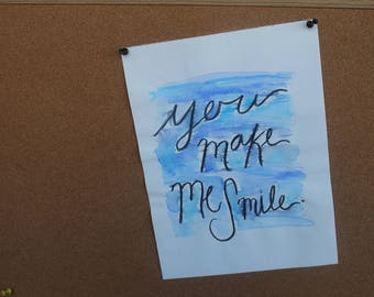 You Make Me Smile Canvas Paper Calligraphy