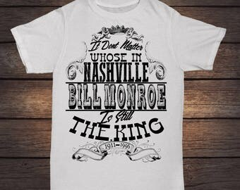 Bill Monroe - Still The King. White T-Shirt -  Tribute to the father of Bluegrass