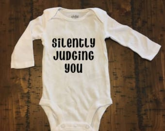 Silently Judging You Baby Bodysuit, Funny Baby Bodysuit, Custom Baby Bodysuit, Unisex Baby Bodysuit, Unisex baby Clothing, Baby Shower gift
