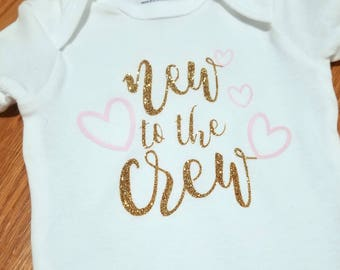 New to the Crew Newborn Onesie