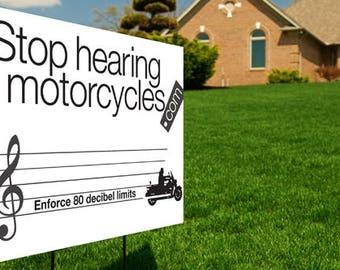 Stop hearing motorcycles!