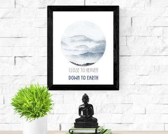 Close To Heaven Down To Earth | Scandinavian Art | Mountain Painting | Meditation Art Print | Watercolor Mountains | Best Friend Gift