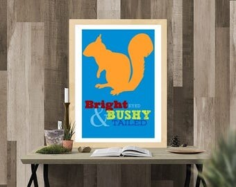 Bright Eyed and Bushy Tailed Squirrel Printable Poster Art