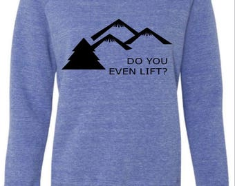 Do you even life Sweater
